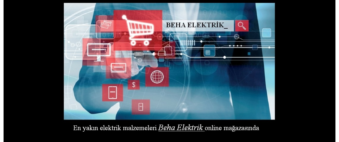 e-Ticaret Beha Elektrik Online Mağazası